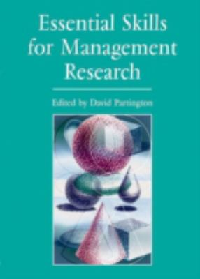 Essential Skills for Management Research 9780761970071