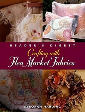 Crafting with Flea Market Fabrics 9780762100231