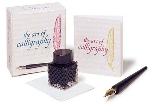 The Art of Calligraphy [With Ink PotWith Pen] 9780762413102