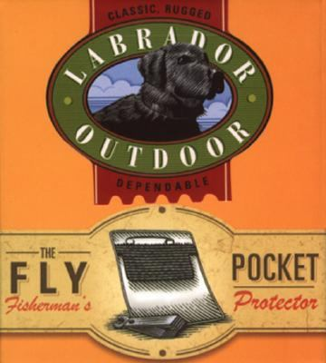 The Fly Fisherman's Pocket Protector: Classic, Rugged, Dependable [With Pocket Protector and Booklet] 9780762421060