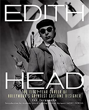 Edith Head: The Fifty-Year Career of Hollywood's Greatest Costume Designer 9780762438051