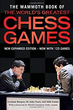 The Mammoth Book of the World's Greatest Chess Games 9780762439959