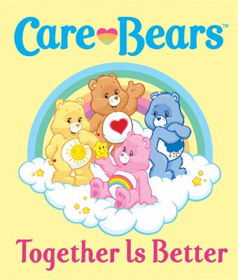 Care Bears: Together Is Better 9780762443345