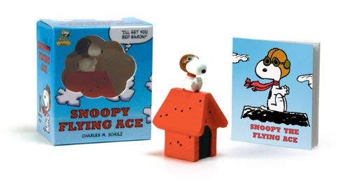 Snoopy the Flying Ace [With Snoopy Figurine] 9780762444229