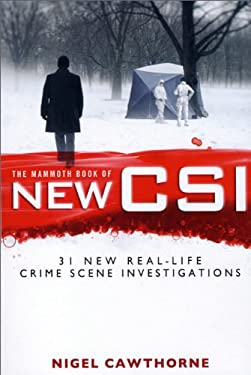 The Mammoth Book of New CSI 9780762444694