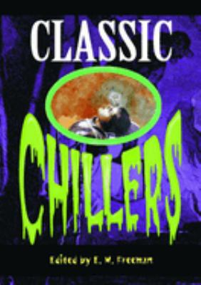 Classic Chillers (Rev) 9780762703173