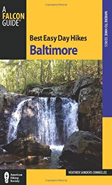 Best Easy Day Hikes Baltimore (Best Easy Day Hikes Series) 9780762769902