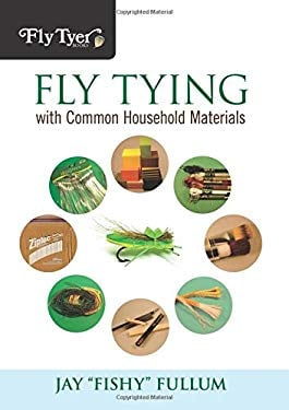 Fly Tying with Common Household Materials 9780762770847