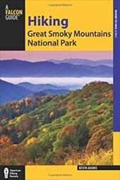 Hiking Great Smoky Mountains National Park (Regional Hiking Series) 21949196