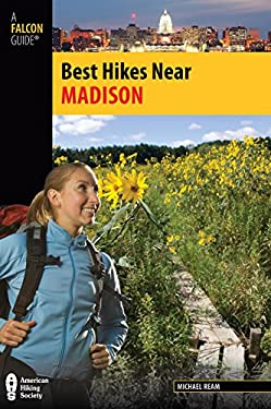 Best Hikes Near Madison 9780762771370