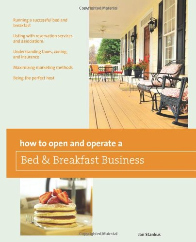 How to Open and Operate a Bed & Breakfast 9780762772001