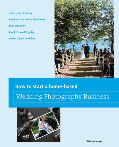 How to Start a Home-Based Wedding Photography Business 9780762773411