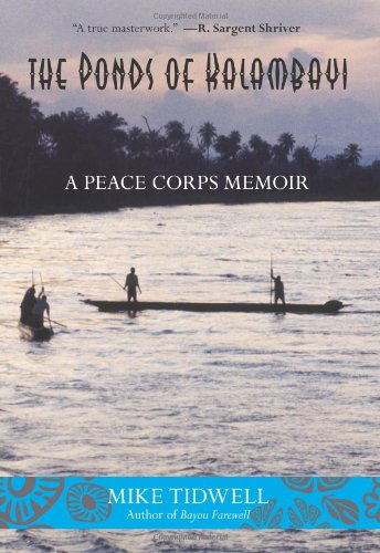 The Ponds of Kalambayi: A Peace Corps Memoir 9780762773664