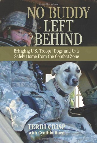 No Buddy Left Behind: Bringing U.S. Troops' Dogs and Cats Safely Home from the Combat Zone 9780762773862