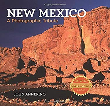 New Mexico: A Photographic Tribute 9780762774265