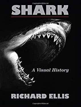 Shark: A Visual History 9780762777976