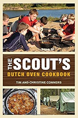 The Scout's Dutch Oven Cookbook 9780762778089