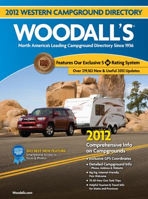 Woodall's Western America Campground Directory, 2012 9780762778157