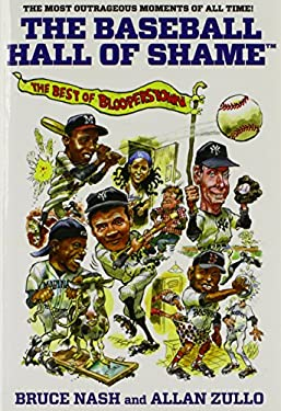 The Baseball Hall of Shame: The Best of Blooperstown 9780762778454