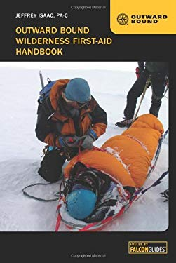 Outward Bound Wilderness First-Aid Handbook, 4th 9780762778584