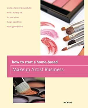How to Start a Home-Based Makeup Artist Business 9780762778638