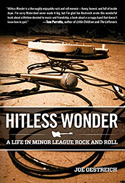 Hitless Wonder: A Life in Minor League Rock and Roll 9780762779246