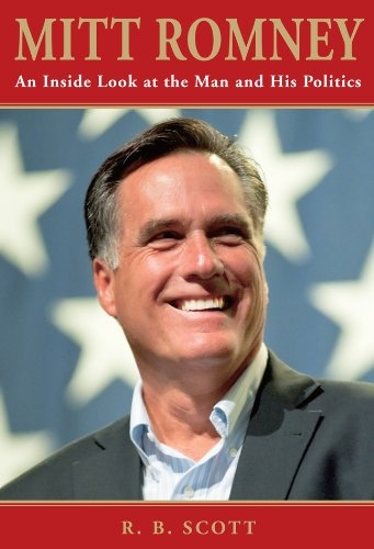 Mitt Romney: An Inside Look at the Man and His Politics 9780762779277