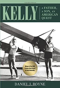 Kelly: A Father, a Son, an American Quest 9780762779291