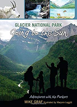 Glacier National Park: Going to the Sun 9780762779642