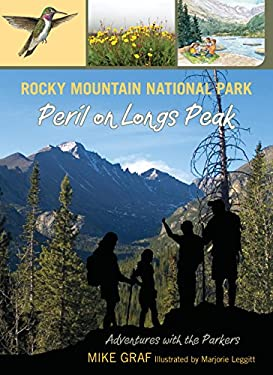 Rocky Mountain National Park: Peril on Longs Peak 9780762779703