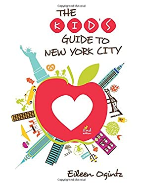 The Kid's Guide to New York City, 2nd 9780762779956