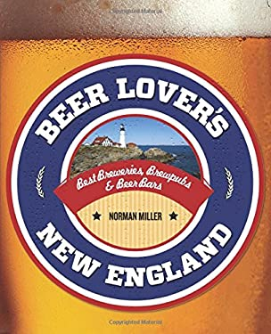 Beer Lover's New England 9780762779963