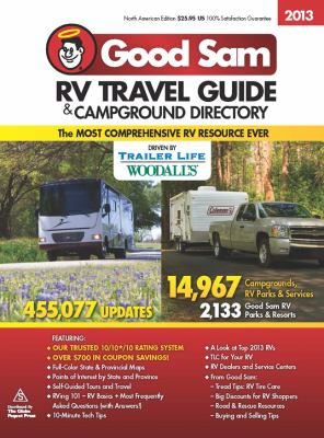 2013 Good Sam RV Travel Guide & Campground Directory 9780762784448