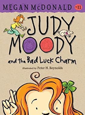 Judy Moody and the Bad Luck Charm (Book #11) 9780763634513