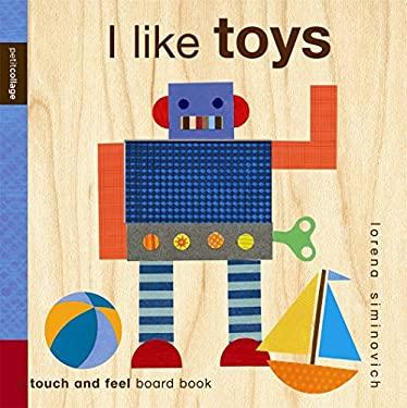 I Like Toys 9780763650742