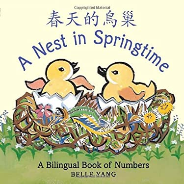 A Nest in Springtime: A Bilingual Book of Numbers 9780763652791