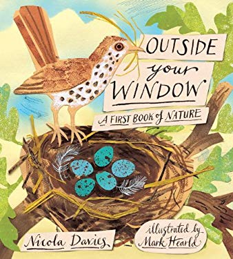 Outside Your Window: A First Book of Nature 9780763655495