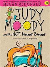 Judy Moody and the Not Bummer Summer (Book #10) 16451525