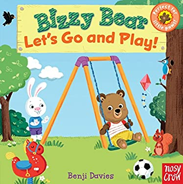 Bizzy Bear: Let's Go and Play! 9780763658809
