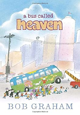 A Bus Called Heaven 9780763658939