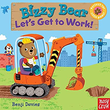 Bizzy Bear: Let's Get to Work! 9780763658991