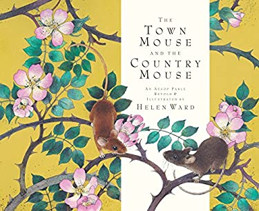 The Town Mouse and the Country Mouse 9780763660987
