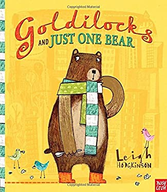 Goldilocks and Just One Bear 9780763661724
