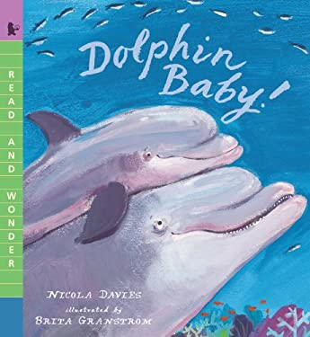 Dolphin Baby! (Read and Wonder)