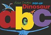 Robert Crowther's Pop-Up Dinosaur ABC 22365883