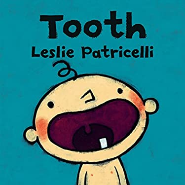 Tooth (Leslie Patricelli board books)