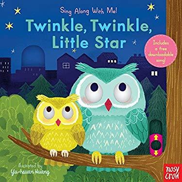 Twinkle, Twinkle, Little Star: Sing Along With Me!