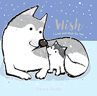 Wish (Emma Dodd's Love You Books)