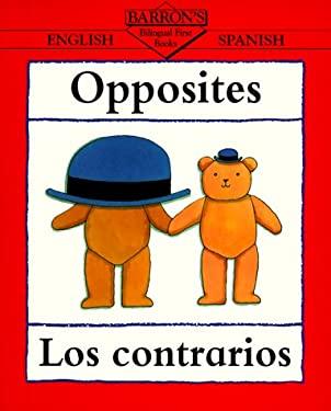Opposites/Los Contrarios 9780764100314
