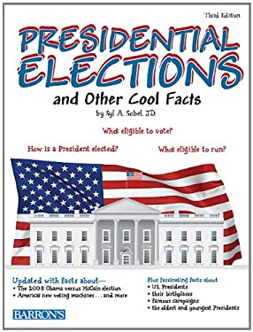 Presidential Elections and Other Cool Facts 9780764147975